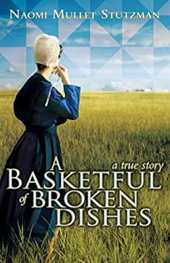 A Basketful of Broken Dishes 9781935507680