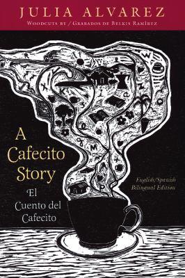 A Cafecito Story: El Cuento del Cafecito 9781931498067