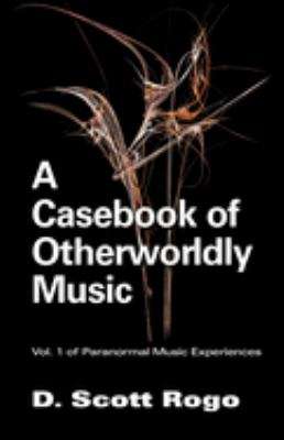 A Casebook of Otherworldly Music 9781933665030