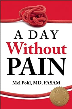 A Day Without Pain 9781936290628