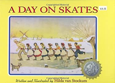 A Day on Skates: The Story of a Dutch Picnic 9781932350180