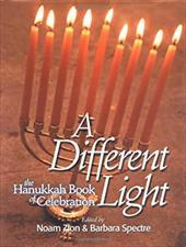 A Different Light: The Hanukkah Book of Celebration 7779761