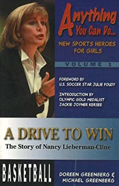 A Drive to Win: The Story of Nancy Lieberman-Cline 9781930546400