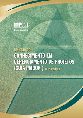 Um Guia Do Conhecimento Em Gerenciamento de Projetos 9781933890708