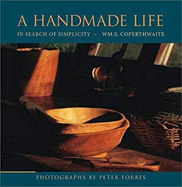 A Handmade Life: In Search of Simplicity 9781931498258