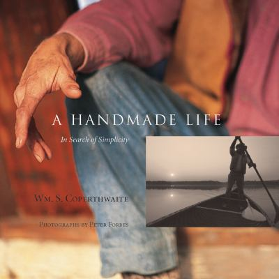 A Handmade Life: In Search of Simplicity 9781933392479