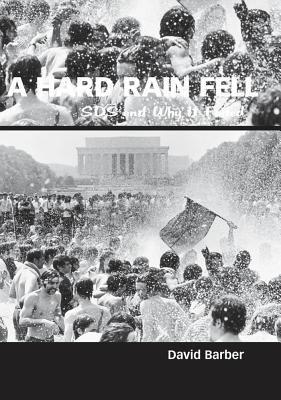 A Hard Rain Fell: SDS and Why It Failed 9781934110171