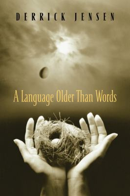 A Language Older Than Words 9781931498555