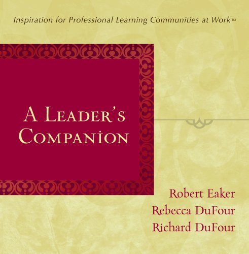 A Leader's Companion: Inspiration for Professional Learning Communities at Work 9781934009055