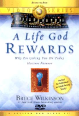 A Life God Rewards Video Series: Breaking Through to a Life God Will Reward 9781932131093