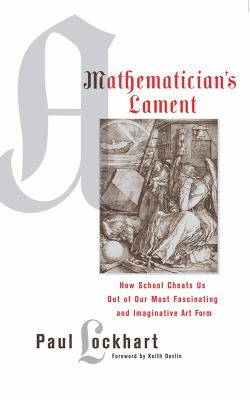 A Mathematician's Lament 9781934137178