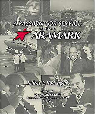 A Passion for Service: The Story of Aramark 9781932022209