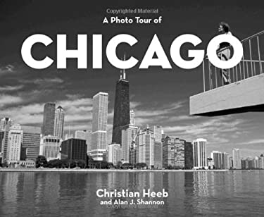 A Photo Tour of Chicago 9781930495050