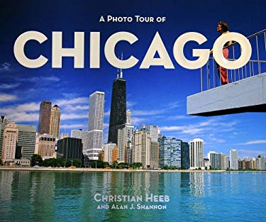 A Photo Tour of Chicago 9781930495067