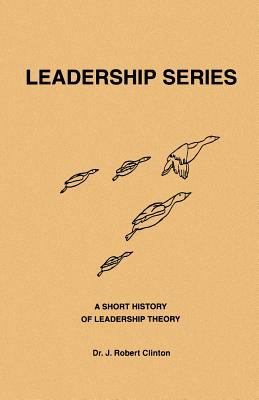 A Short History of Leadership Theory 9781932814187