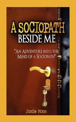 A Sociopath Beside Me 9781937520564