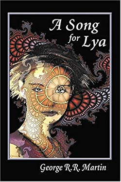 A Song for Lya: And Other Stories 9781930235113