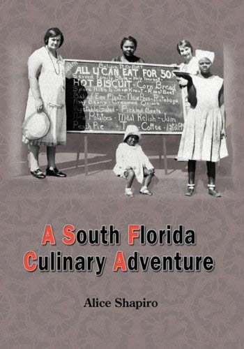 A South Florida Culinary Adventure 9781934925553