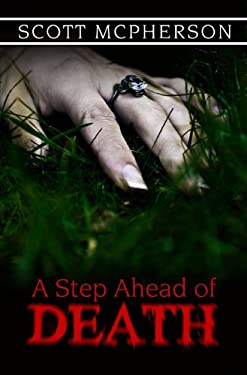 A Step Ahead of Death 9781936695003