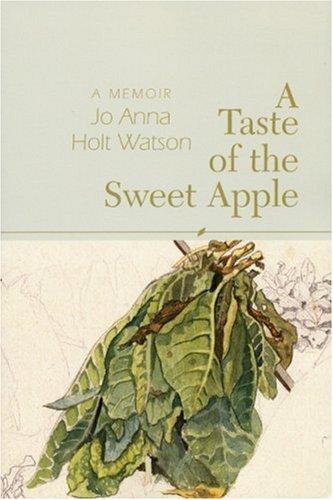 A Taste of the Sweet Apple: A Memoir