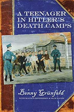 A Teenager in Hitler's Death Camps 9781933771199