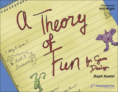 A Theory of Fun for Game Design 9781932111972