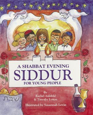 A Toddler's Shabbat Siddur: Shabbat Evening 9781934527122
