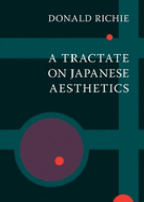 A Tractate on Japanese Aesthetics 9781933330235