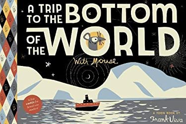 A Trip to the Bottom of the World with Mouse 9781935179191