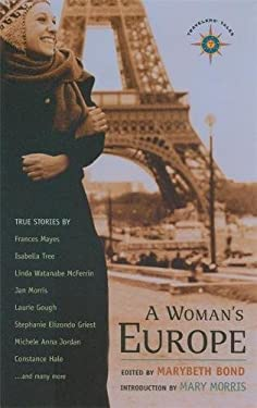 A Woman's Europe: True Stories 9781932361032