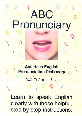 ABC Pronunciary: American English Pronunciation Dictionary