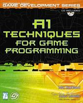 AI Techniques for Game Programming [With CDROM]