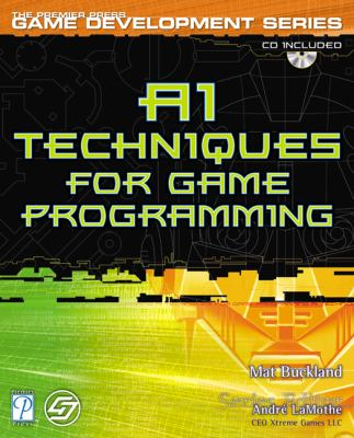 AI Techniques for Game Programming [With CDROM] 9781931841085