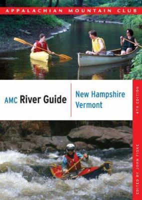 AMC River Guide New Hampshire/Vermont, 4th 9781934028056