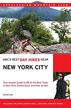 AMC's Best Day Hikes Near New York City: Four-Season Guide to 50 of the Best Trails in New York, Connecticut, and New Jersey 9781934028384