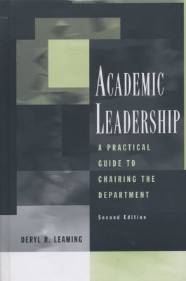 Academic Leadership: A Practical Guide to Chairing the Department 9781933371177