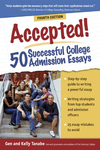 Accepted! 50 Successful College Admission Essays 9781932662955