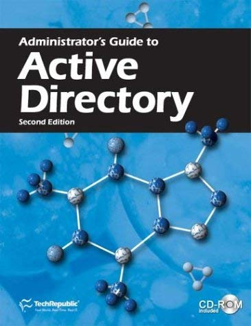 Administrator's Guide to Active Directory, Second Edition 9781932509175