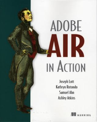 Adobe AIR in Action 9781933988481