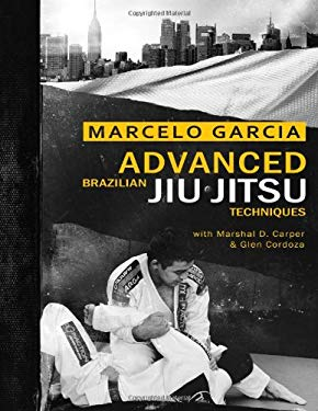 Advanced Brazilian Jiu-Jitsu Techniques 9781936608829