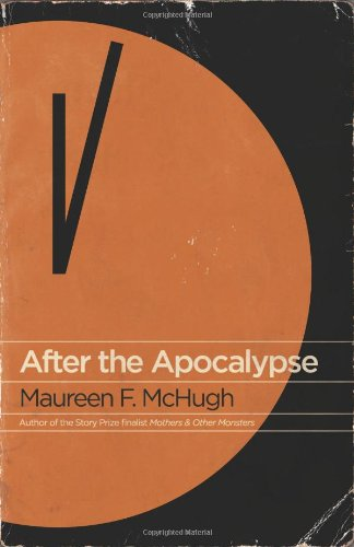 After the Apocalypse: Stories 9781931520294