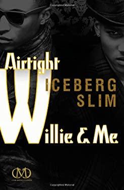 Airtight Willie & Me 9781936399154