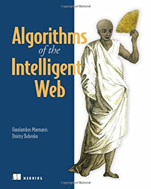 Algorithms of the Intelligent Web 9781933988665