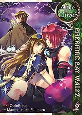 Alice in the Country of Clover: Cheshire Cat Waltz Vol. 2 9781935934929