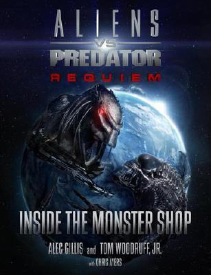 Aliens vs. Predator Requiem Inside the Monster Shop 9781933492520
