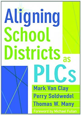 Aligning School Districts as PLCs 9781935543398