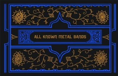 All Known Metal Bands 9781932416923