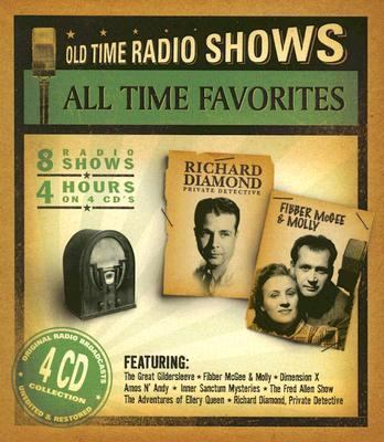 All Time Favorites: Old Time Radio Shows 9781932806137