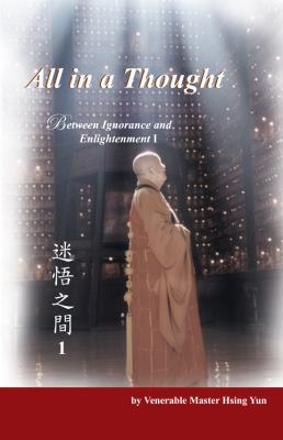 All in a Thought: Between Ignorance and Enlightenment I 9781932293319