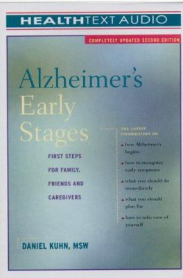 Alzheimer's Early Stages: First Steps for Family, Friends and Caregivers 9781933310022
